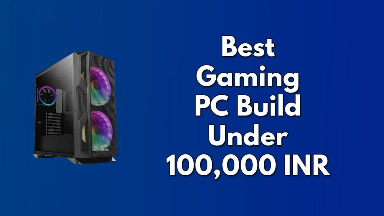 Best Gaming PC Build Under ₹100,000