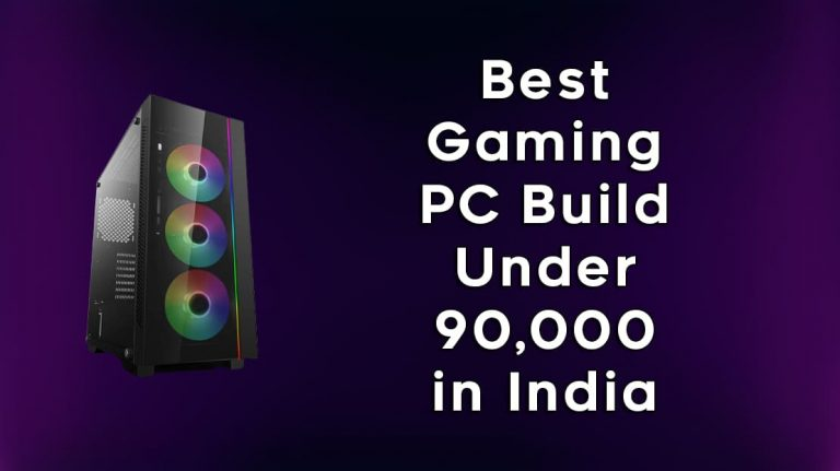 Best Gaming PC Build Under ₹90,000 in India