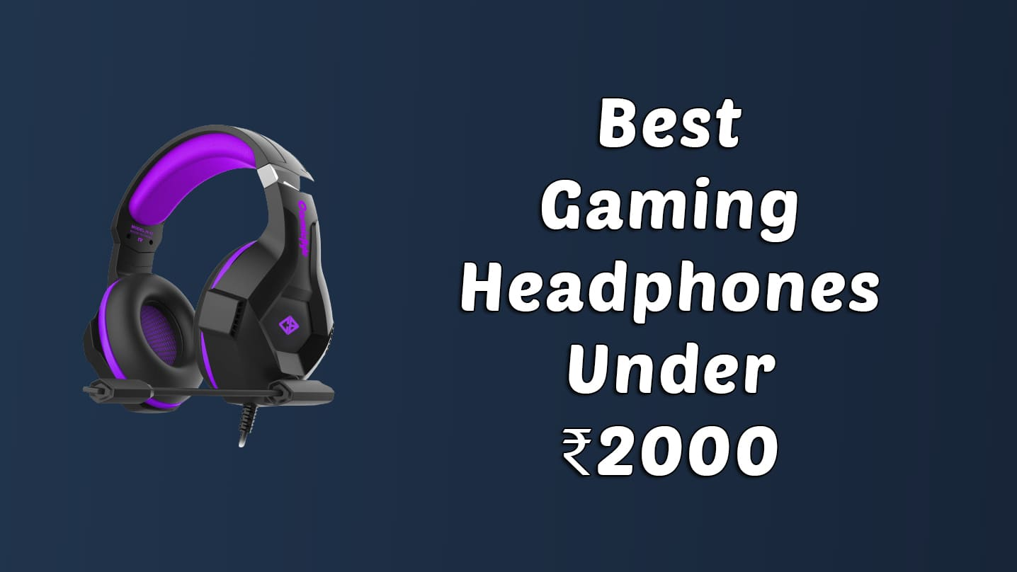 [Best] Gaming Headphones Under ₹2000 [Apr. 2021] 1