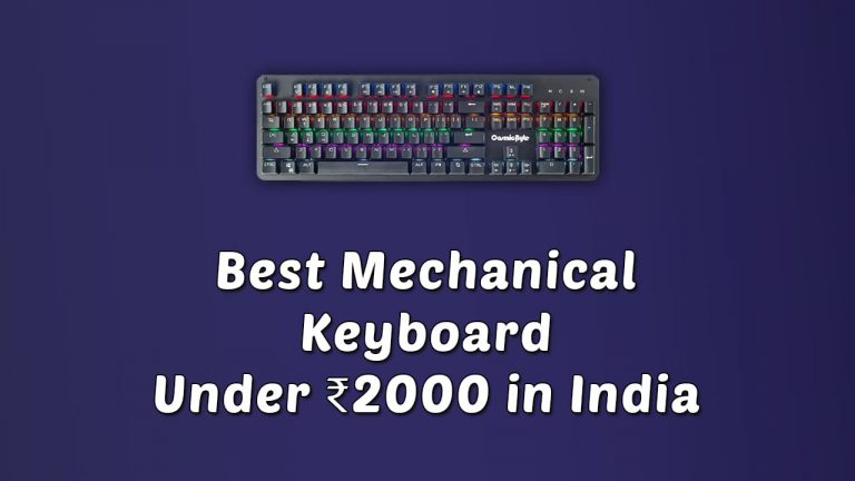 Best Mechanical Keyboard Under ₹2000 in India